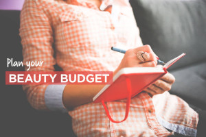 Plan your beauty budget
